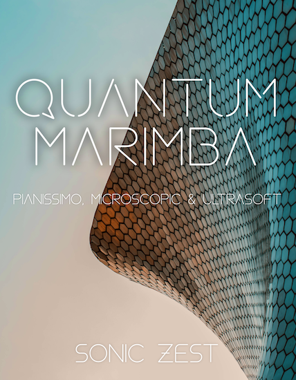 quantum marimba 1 - Sonic Zest - Top 19 Best Kontakt Samples Libraries 2021