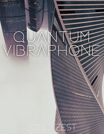 quantum vibes 1 - Sonic Zest - Top 19 Best Kontakt Samples Libraries 2021